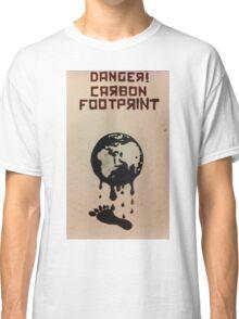 Danger, Carbon Footprint ( ii ) Classic T-Shirt