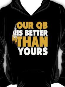"VICT Washington ""Our QB is Better"" T-Shirt"