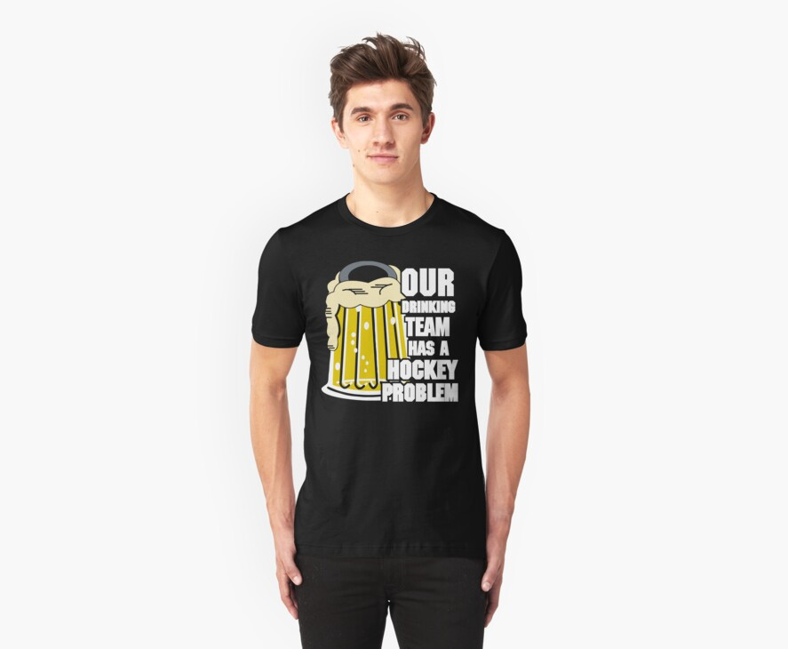 Hockey Drinking Team by SportsT-Shirts