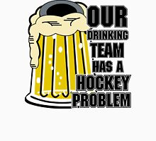 Hockey Drinking Team Unisex T-Shirt