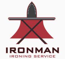 Ironman Ironing Service by David Ayala