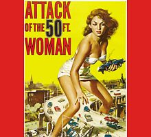 Attack of the 50 Foot Woman! Unisex T-Shirt