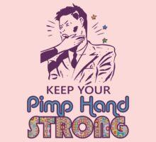 Keep Your Pimp Hand Strong by David Ayala