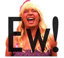 Ew! by buckwild
