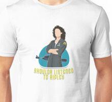 Shoulda Listened To Ripley Unisex T-Shirt