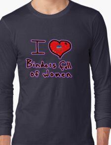 i love binders full of women Mitt Romney Long Sleeve T-Shirt