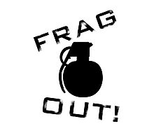 Frag Out T Shirt Photographic Print