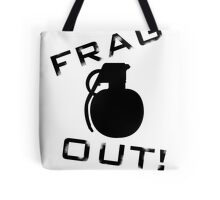 Frag Out T Shirt Tote Bag