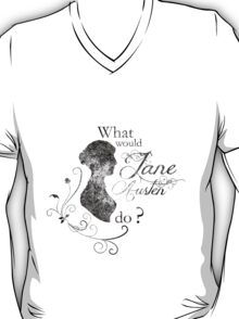 What would Jane Austen do ? (vintage) T-Shirt
