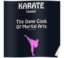 Karate (Archer Sterling quote) Poster