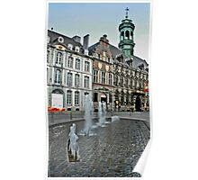 Fountain in Mons  Poster