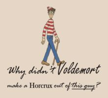 Why Didn't Voldemort...?  by PotionOwl203