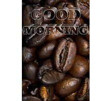 Good Morning Photographic Print
