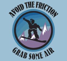 "Snowboarding ""Avoid The Friction - Grab Some Air"" by SportsT-Shirts"