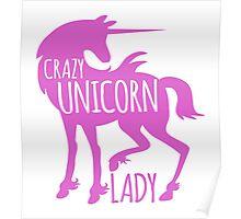 Crazy Unicorn lady in purple Poster