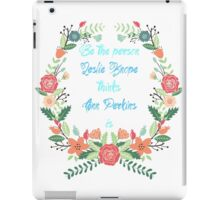 Be the person Leslie Knope thinks Ann Perkins is iPad Case/Skin