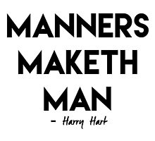 Manners Maketh Man by Abigail-Devon Sawyer-Parker