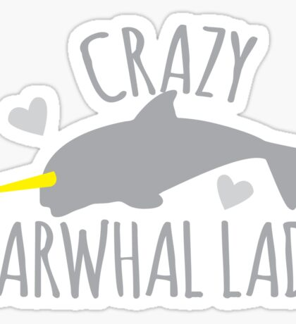 Crazy Narwhal Lady Sticker