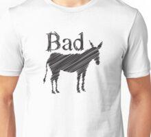 Bad Ass (Donkey) Unisex T-Shirt