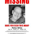 """Breaking Bad - Walter White """"Missing"""" (T-Shirt and Poster) by CountLatchula"""
