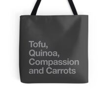 Tofu, Quinoa, Compassion and Carrots Tote Bag