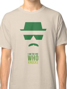 BREAKING BAD/ I AM THE ONE WHO KNOCKS Classic T-Shirt