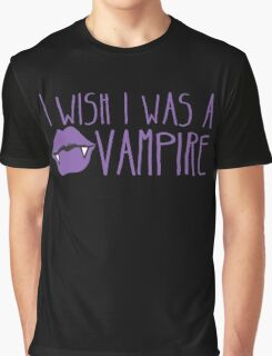 I wish I was a VAMPIRE! with cute kissing pouty lips teeth Graphic T-Shirt