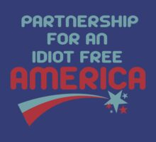 Partnership for  Idiot Free America by David Ayala