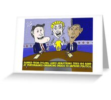 Caricature of Obama Romney and Armstrong Greeting Card
