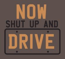 NOW SHUT UP AND DRIVE with license plate warning Kids Clothes