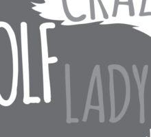 Crazy WOLF lady Sticker