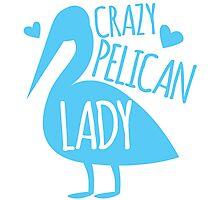 Crazy pelican (bird) Lady Photographic Print