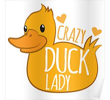 Crazy Duck Lady Poster