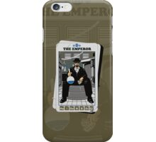 THE EMPEROR iPhone Case/Skin
