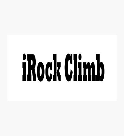 Rock Climb Photographic Print