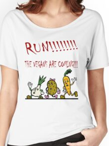 Run! The Vegans are Coming! Women's Relaxed Fit T-Shirt