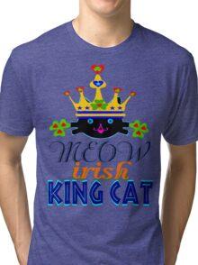 ㋡♥♫Irish King Cat Fantabulous Clothing & Stickers♪♥㋡ Tri-blend T-Shirt