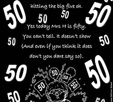 Mrs H is fifty by YoungPoet