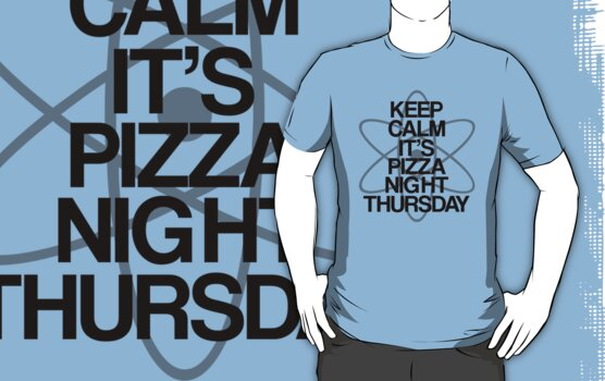 Keep Calm - Pizza Night Thursday by stevebluey