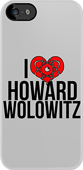 I Love Howard Wolowitz - The Big Bang Theory by stevebluey