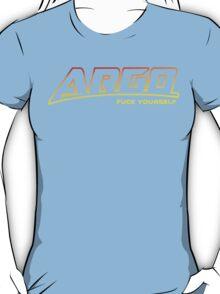 Argo F U (explicit) T-Shirt