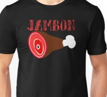 JAMBON! Unisex T-Shirt
