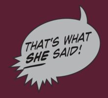 That's What She Said! by David Ayala