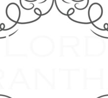 I'd rather be serving Lord Grantham Sticker