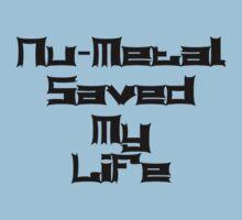Nu-Metal Saved My Life (Black) Kids Clothes