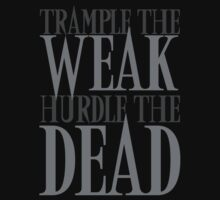 Trample the Weak, Hurdle the Dead by David Ayala