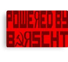 Powered by Borscht Canvas Print