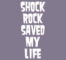 Shock Rock Saved My Life (White) Kids Clothes