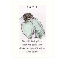 MBTI GHOSTS AND GHOULS- INTJ BIRD MONSTER MUTANT Art Print