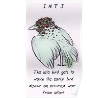 MBTI GHOSTS AND GHOULS- INTJ BIRD MONSTER MUTANT Poster